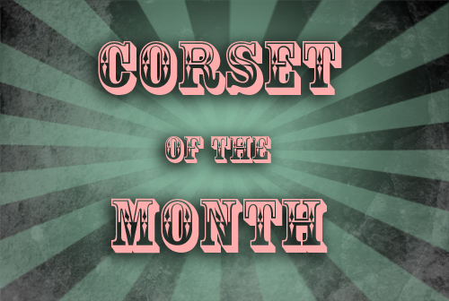 Corset of the month